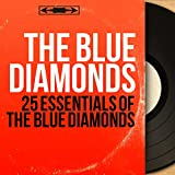 25 Essentials of the Blue Diamonds (Mono Version)
