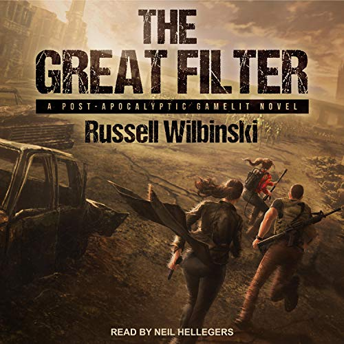 The Great Filter: A Post-Apocalyptic Gamelit Novel audiobook cover art