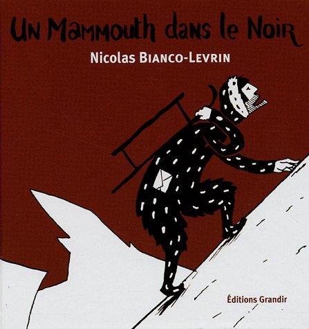 Kroak : Un mammouth dans le noir