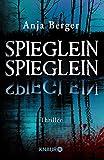Image of Spieglein, Spieglein: Thriller