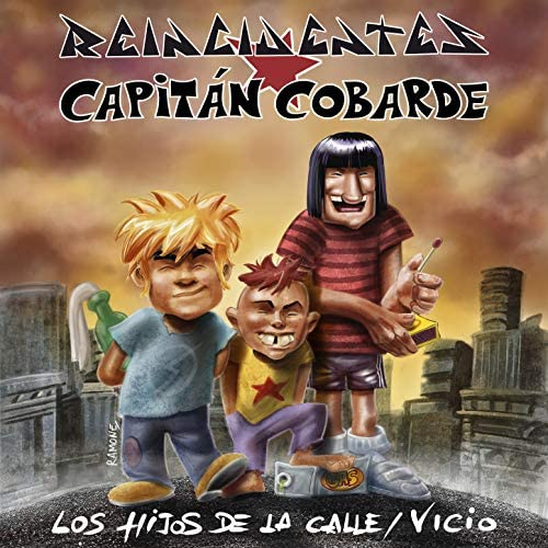 Reincidentes & Capitán Cobarde