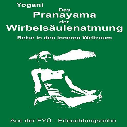 Das Pranayama der Wirbelsaeulenatmung Titelbild