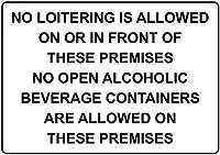 安全標識-通知標識-これらの施設の上または前での浮浪は許可されていません。これらの施設では、オープンアルコール飲料容器は許可されていません。 金属錫サイン