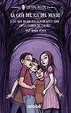 LOS SIN MIEDO 1: LA CASA DEL FIN DEL MUNDO (novela) + La casa de los esqueletos asustados (obra de...