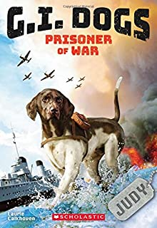 G.I. Dogs: Judy, Prisoner of War (G.I. Dogs #1), 1