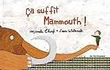 ça suffit mammouth !