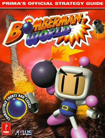 Bomberman World: Prima's Official Strategy Guide