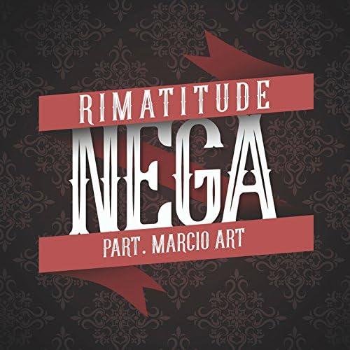 Rimatitude feat. Marcio Art