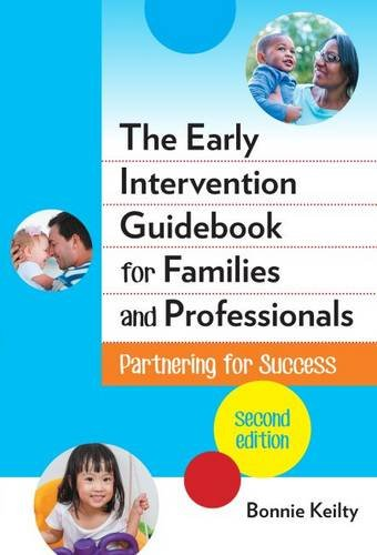 The Early Intervention Guidebook For Families And Professionals Partnering For Success Early Childhood Education