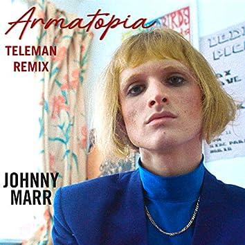 Armatopia (Teleman Mix)