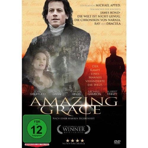 Amazing Grace - Der Kampf eines Mannes veränderte die Welt (Eine wahre Geschichte)