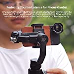 Universal 100g gimbal counterweight for balancing moment lens/phone case cover for zhiyun smooth 4 dji osmo mobile 2… 15 ►material: cnc made counterweights,anti-rust and durable to use. ►easy on easy off: 15mm-25mm universal mount can let you freely add flash, mic or other accessories but still balancing ►useage: enables you to add phone case or mobile lens setup on smartphone when use with gimbal.