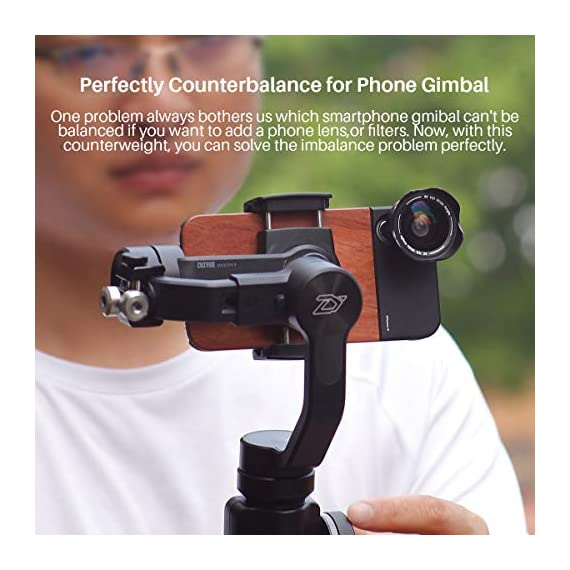 Universal 100g gimbal counterweight for balancing moment lens/phone case cover for zhiyun smooth 4 dji osmo mobile 2… 6 ►material: cnc made counterweights,anti-rust and durable to use. ►easy on easy off: 15mm-25mm universal mount can let you freely add flash, mic or other accessories but still balancing ►useage: enables you to add phone case or mobile lens setup on smartphone when use with gimbal.