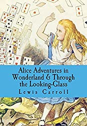 Alice Adventures in Wonderland and Through The Looking Glass - Free Online Kids Book