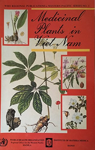 Medicinal Plants in Viet Nam (Who Regional Publications Western Pacific)
