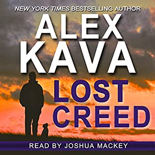 Lost Creed     Ryder Creed, Book 4              Written by:                                                                                                                                 Alex Kava                               Narrated by:                                                                                                                                 Joshua Mackey                      Length: 7 hrs and 14 mins     3 ratings     Overall 4.7