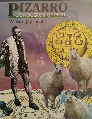 Pizarro, Conqueror of Peru (First Book)