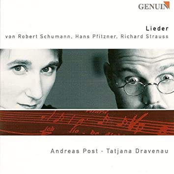 Vocal Recital: Post, Andreas - Schumann, R. / Pfitzner, H. / Strauss, R.