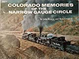 Colorado Memories of the Narrow Gauge Circle