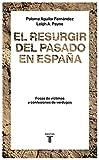 El resurgir del pasado en Espaa: Fosas de vctimas y confesiones de verdugos (Historia)
