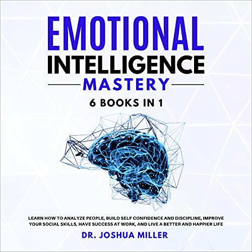 Emotional Intelligence Mastery 6 Books in 1 cover art