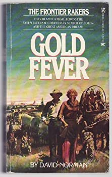 FRONTIER RAKERS-GOLD 0890836213 Book Cover