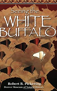 Seeing the White Buffalo