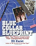 Blue Collar Blueprint: How the Pistons Constructed Their Championship Formula