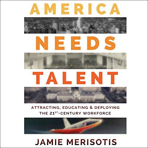 America Needs Talent audiobook cover art