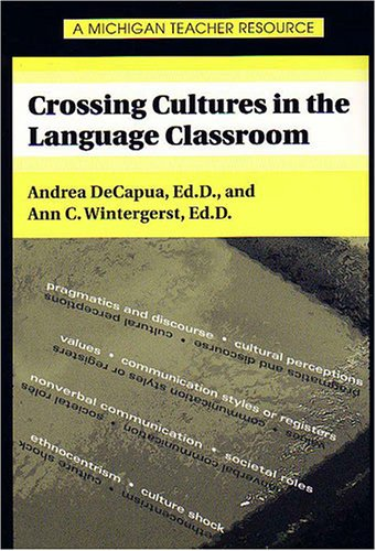 Crossing Cultures in the Language Classroom