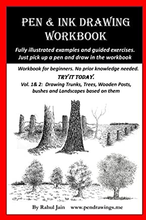 Pen and Ink Drawing Workbook vol 1-2: Pen and Ink Drawing workbooks for absolute beginners