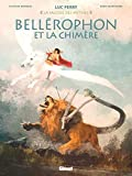 Bellérophon et la chimère (La Sagesse des mythes)