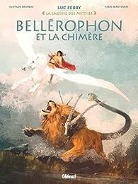 Bellérophon et la chimère par Luc Ferry