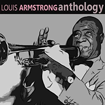 Louis Armstrong - Anthology
