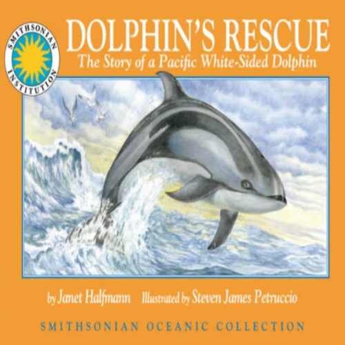 Dolphin's Rescue: The Story of the Pacific White-Sided Dolphin     A Smithsonian Oceanic Collection Book               By:                                                                                                                                 Janet Halfmann                               Narrated by:                                                                                                                                 Doug Thomas                      Length: 10 mins     3 ratings     Overall 4.3
