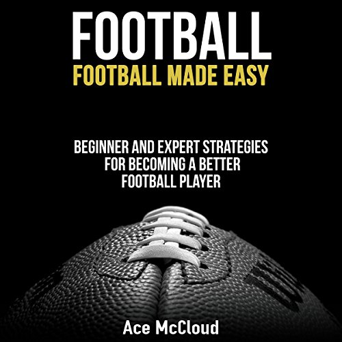 Football: Football Made Easy audiobook cover art