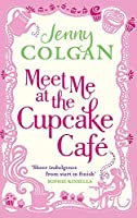 Meet Me At The Cupcake Café (Cupcake Cafe)