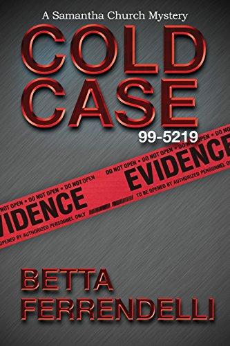 Cold Case No. 99-5219 (A Samantha Church Mystery Book 4)