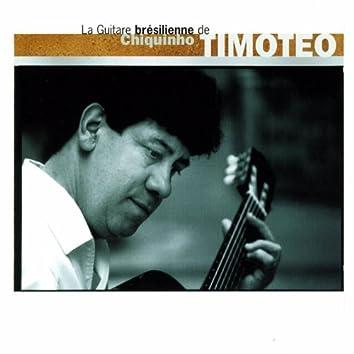 La guitare brésilienne de Chiquinho Timotéo