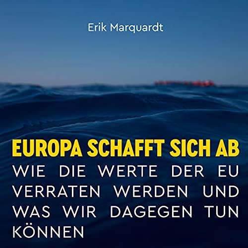 Europa schafft sich ab Titelbild