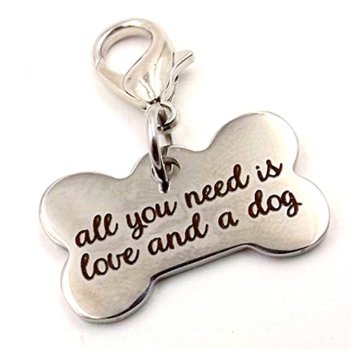"""Bling Charm for Collar- """"All You Need is Love and a Dog"""" Fur-baby Pet collection Dog Canine"""
