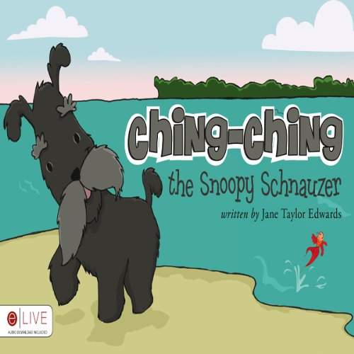 Ching-Ching the Snoopy Schnauzer audiobook cover art