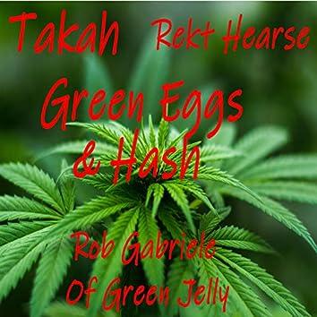 Green Eggs & Hash (feat. Rekt Hearse & Rob Gabriele)
