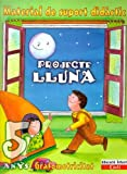 Projecte Lluna 5 anys. Material de support didáctic: Educació infantil. Cadí.