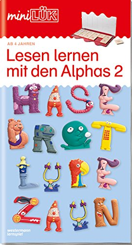 miniLÃœK-Ãœbungshefte: miniLÃœK: Vorschule - Deutsch: Lesen lernen mit den Alphas 2: Vorschule / Vorschule - Deutsch: Lesen lernen mit den Alphas 2 (miniLÃœK-Ãœbungshefte: Vorschule)