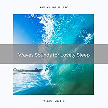 2020 Best: Waves Sounds for Lovely Sleep