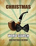 Christmas Word Search Large Print Puzzles for Father: Word search puzzle book
