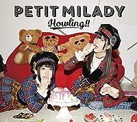 Howling!!(初回限定盤B)(Blu-ray付)