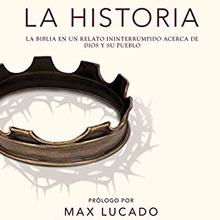 La Historia [The Story]     Discover the Bible from Beginning to End              By:                                                                                                                                 Zondervan                               Narrated by:                                                                                                                                 full cast                      Length: 16 hrs and 16 mins     60 ratings     Overall 4.7