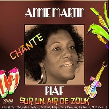 Annie Martin chante Piaf sur un air de zouk